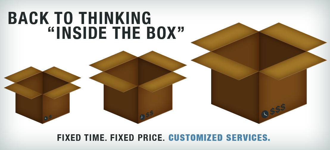 three open cardboard boxes, fixed time, fixed price, customized services